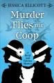 Murder flies the coop [text(large print)]