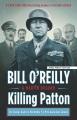 Killing Patton : the strange death of World War II