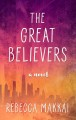 The great believers [text(large print)]