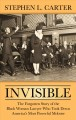 Invisible [text(large print)]: the forgotten story of the black woman lawyer who took down America