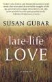 Late-life love : a memoir