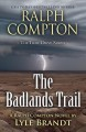 The Badlands Trail : a Ralph Compton western