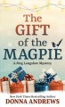 The gift of the magpie : a Meg Langslow mystery