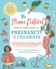 The mama natural week-by-week guide to pregnancy & childbirth