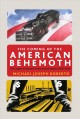 The coming of the American behemoth : the genesis of fascism in the United States, 1920-1940