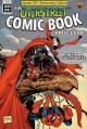 The Overstreet comic book price guide : comics from the 1500s - present, included fully illustrated catalogue & evaluation guide
