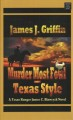 Murder most fowl, Texas style : a Texas Ranger James C. Blawcyzk novel
