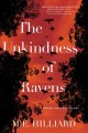 The unkindness of ravens : a Greer Hogan mystery