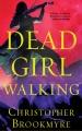 Dead girl walking [sound recording]