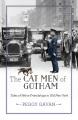 The cat men of Gotham : tales of feline friendships in old New York