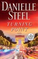 Turning point : a novel [text(large print)]