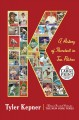 K : a history of baseball in ten pitches