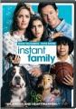 Instant family [videorecording (DVD)]