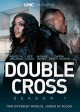 Double cross. Season 1