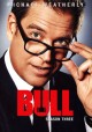 Bull. Season three.