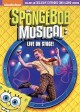 Spongebob Musical, The: Live on Stage!