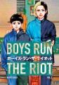 Boys run the riot. 3