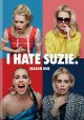 I hate Suzie. Season one