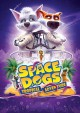 Space dogs. Tropical adventure