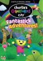 Charlie's colorforms city : fantastick adventures!
