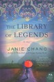 The library of legends : a novel