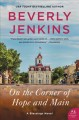 On the corner of Hope and Main : a blessings novel