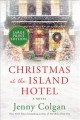 Christmas at the Island Hotel : a novel
