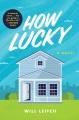 How lucky : a novel
