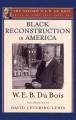 Black reconstruction in America : an essay toward a history of the part which Black folk played in the attempt to reconstruct democracy in America, 1860-1880