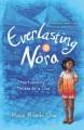 Everlasting Nora : a novel