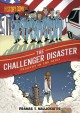 The Challenger disaster : tragedy in the skies