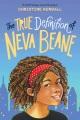 The true definition of Neva Beane