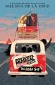 High school musical the musical: the roadtrip / The Musical the Series Original Novel