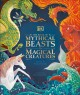 The book of mythical beasts & magical creatures