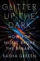 Glitter up the dark : how pop music broke the binary