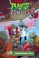 Plants vs. Zombies. 18. / Constructionary Tales