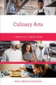 Culinary arts : a practical career guide