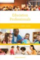 Education professionals : a practical career guide
