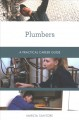 Plumbers : a practical career guide