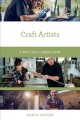 Craft artists : a practical career guide