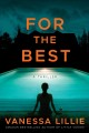 For the best : a thriller
