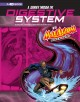 A Journey through the Digestive System with Max Axiom, Super Scientist : 4D An Augmented Reading Science Experience