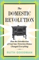 The domestic revolution : how the introduction of coal into Victorian homes changed everything