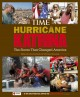 Hurricane Katrina : the storm that changed America