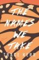 The names we take