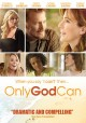 Only God can