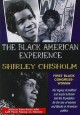 Shirley Chisholm : first African American congresswoman