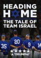 Heading home : the tale of Team Israel