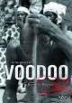 In search of voodoo : roots to heaven