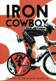 Iron cowboy : the story of the 50.50.50